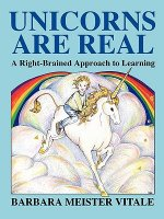 Unicorns Are Real: A Right-Brained Approach to Learning