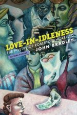 Love-In-Idleness: The Poetry of Roberto Zingarello