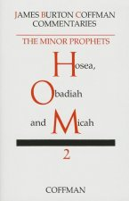 Commentary on Minor Prophets: Hosea, Obadiah and Micah