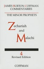 Commentary on Minor Prophets: Zechariah and Malachi