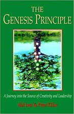 The Genesis Principle: A Journey Into the Source of Creativity and Leadership