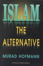 Islam, the Alternative