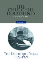 The Churchill Documents, Volume 11: The Exchequer Years, 1922-1929