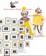 Pictures, Patents, Monkeys, and More...on Collecting