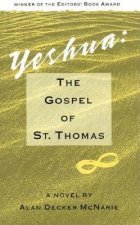 Yeshua: The Gospel of St. Thomas: A Novel