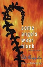 Some Angels Wear Black: Selected Poems