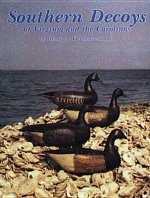 Southern Decoys of Virginia and the Carolinas