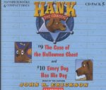 Hank the Cowdog: The Case of the Halloween Ghost/Every Dog Has His Day