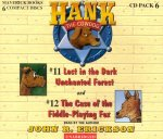 Hank the Cowdog: Lost in the Dark Unchanted Forest/The Case of the Fiddle-Playing Fox