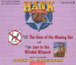 Hank the Cowdog CD Pack #8: The Case of the Missing Cat/Lost in the Blinded Blizzard