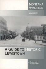 Montana Mainstreets: A Guide to Historic Lewistown