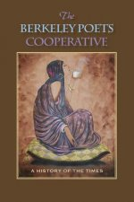 The Berkeley Poets Cooperative: A History of the Times
