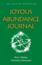 Joyous Abundance Journal: 366 Days of Inspiration