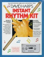 Instant Rhythm Kit: You'll Be Playing Rock, Blues, Jazz and Latin Rhythms Today!