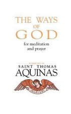 The Ways of God: For Meditation and Prayer
