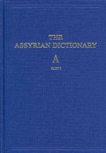 Assyrian Dictionary: Complete in 21 Volumes