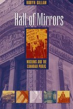 Hall of Mirrors: Museums and the Canadian Public