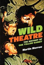 Wild Theatre: The History of One Yellow Rabbit