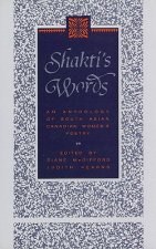 Shakti's Words: An Anthology of South Asian Canadian Women's Poetry