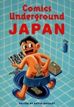 Comics Underground -- Japan: A Manga Anthology