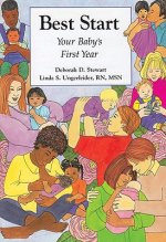 Best Start: A Guide to Infant and Family Health