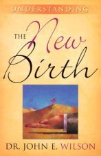 Understanding the New Birth