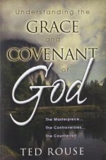 Understanding the Grace and Covenant of God
