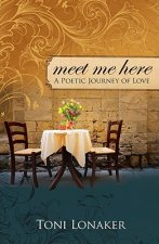 Meet Me Here: A Poetic Journey of Love