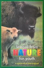 Lessons from Nature for Youth: A Reprint of an 1836 Original
