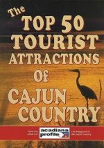 Top 50 Tourist Attractions of Cajun Country