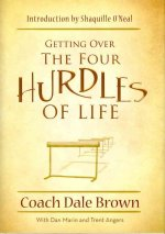 Getting Over the Four Hurdles of Life