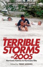 The Terrible Storms of 2005: Hurricane Katrina and Hurricane Rita