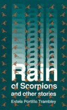 Rain of Scorpions and Other Writings