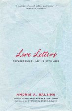 Love Letters: Reflections on Living with Loss