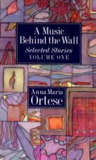 A Music Behind the Wall: Selected Stories