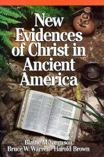 New Evidences of Christ in Ancient America