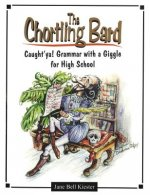 The Chortling Bard: Caught'ya! Grammar with a Giggle for High School