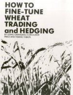 Wheat Trading and Hedging
