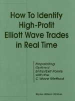 How to Identify High Profit Elliott Wave Trades in Real-Time