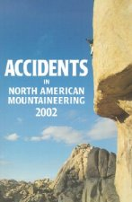 Accidents in North American Mountaineering: Number 2 Issue 55