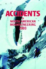 Accidents in North American Mountaineering 2003
