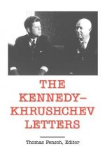 The Kennedy-Khrushchev Letters