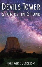 Devils Tower: Stories in Stone