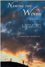 Naming the Winds: A High Plains Apprenticeship