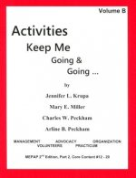 Activities Keep Me Going and Going: Volume B