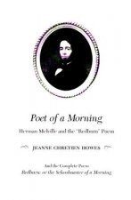 Poet of a Morning: Herman Mellville and the