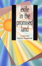 Exile in the Promised Land: A Memoir