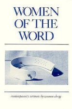 Women of the Word: Contemporary Sermons by Women Clergy