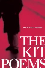 The Kit Poems