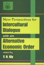 New Perspectives for Intercultural Dialogue and an Alternative Economic Order